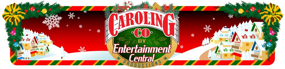 Caroling Co by Entertainment Central Productions